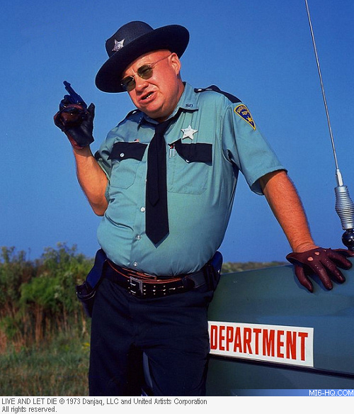 Clifton James as Sheriff J.W. Pepper in Live and Let Die