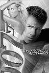 `Everything or Nothing` Synopsis