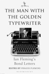 The Man with the Golden Typewriter - Book Preview
