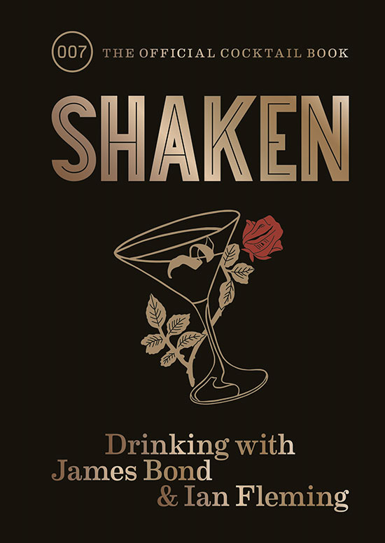 Shaken Ian Fleming Cocktail Book