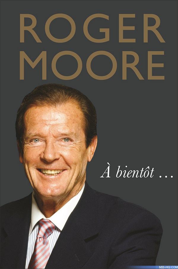 Roger Moore - A Bientot
