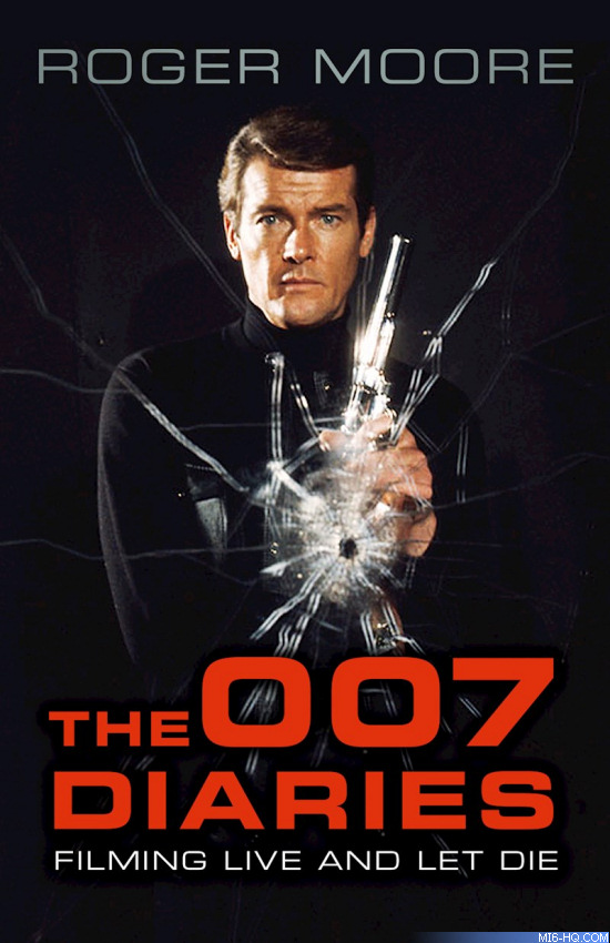 Roge Moore The 007 Diaries Live And Let Die