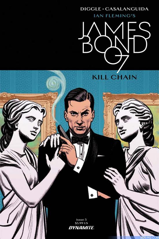 Kill Chain -  James Bond 007 comic