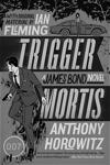 Trigger Mortis US Paperback